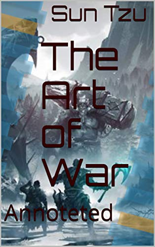 The Art of War: Annoteted