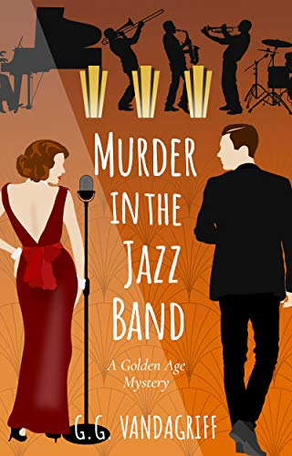 Murder in the Jazz Band: A Golden Age Mystery (The Catherine Tregowyn Mysteries Book 2)