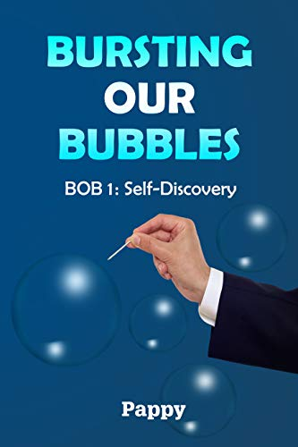 Bursting Our Bubbles (BOB): BOB 1: Self-Discovery