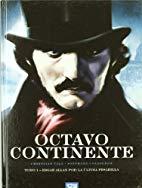 Edgar Allan Poe: la última pesadilla (Octavo continente, #1)