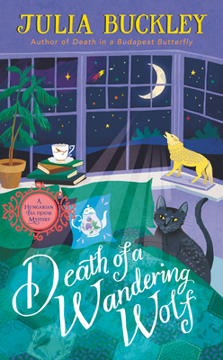 Death of a Wandering Wolf (A Hungarian Tea House Mystery #2)