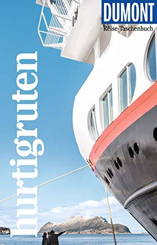 DuMont Reise-Taschenbuch Reiseführer Hurtigruten: mit praktischen Downloads aller Karten und Grafiken (DuMont Reise-Taschenbuch E-Book)
