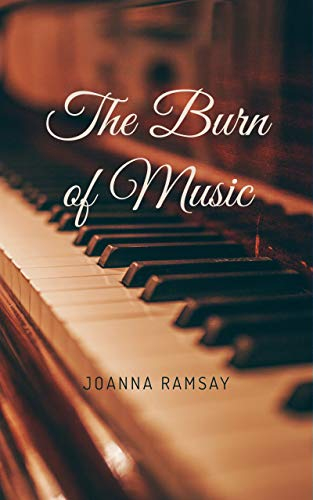 The Burn of Music: A Pride and Prejudice Variation