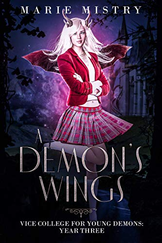 A Demon's Wings (Vice College For Young Demons #3)