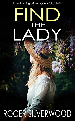 Find the Lady (Yorkshire Murder Mysteries Book 10)