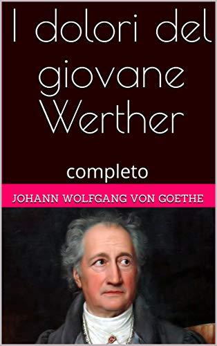 I dolori del giovane Werther: completo