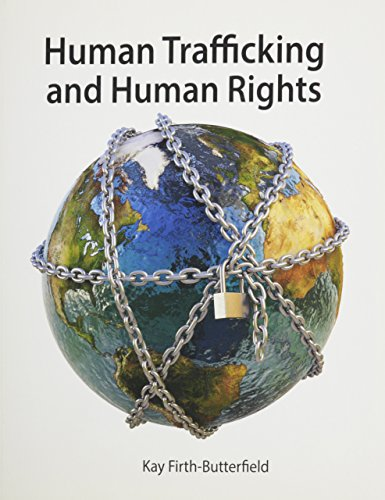 Human Trafficking and Human Rights