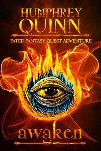 Awaken (A Fated Fantasy Quest Adventure Book 1)