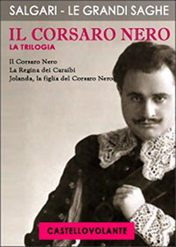 Il Corsaro Nero: La Trilogia