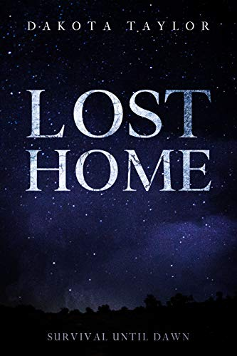 Lost Home: Survival Until Dawn