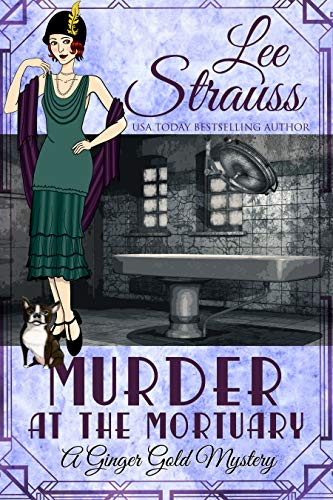 Murder at the Mortuary (Ginger Gold Mysteries #4)