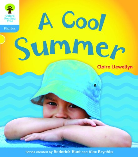 Oxford Reading Tree: Level 3: Floppy's Phonics Non-Fiction: A Cool Summer