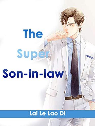 The Super Son-in-law: Volume 4