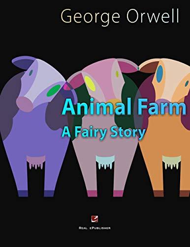 Animal Farm.: A Fairy Story