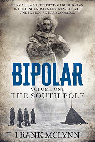 Bipolar: Volume One: The South Pole