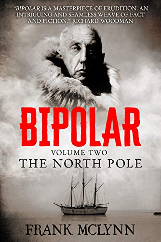 Bipolar: Volume Two: The North Pole