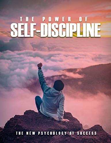 ThePower of Self Discipline : This book gives you a practical framework on how to practice and develop self-discipline so you can become more successful in all areas of your life.