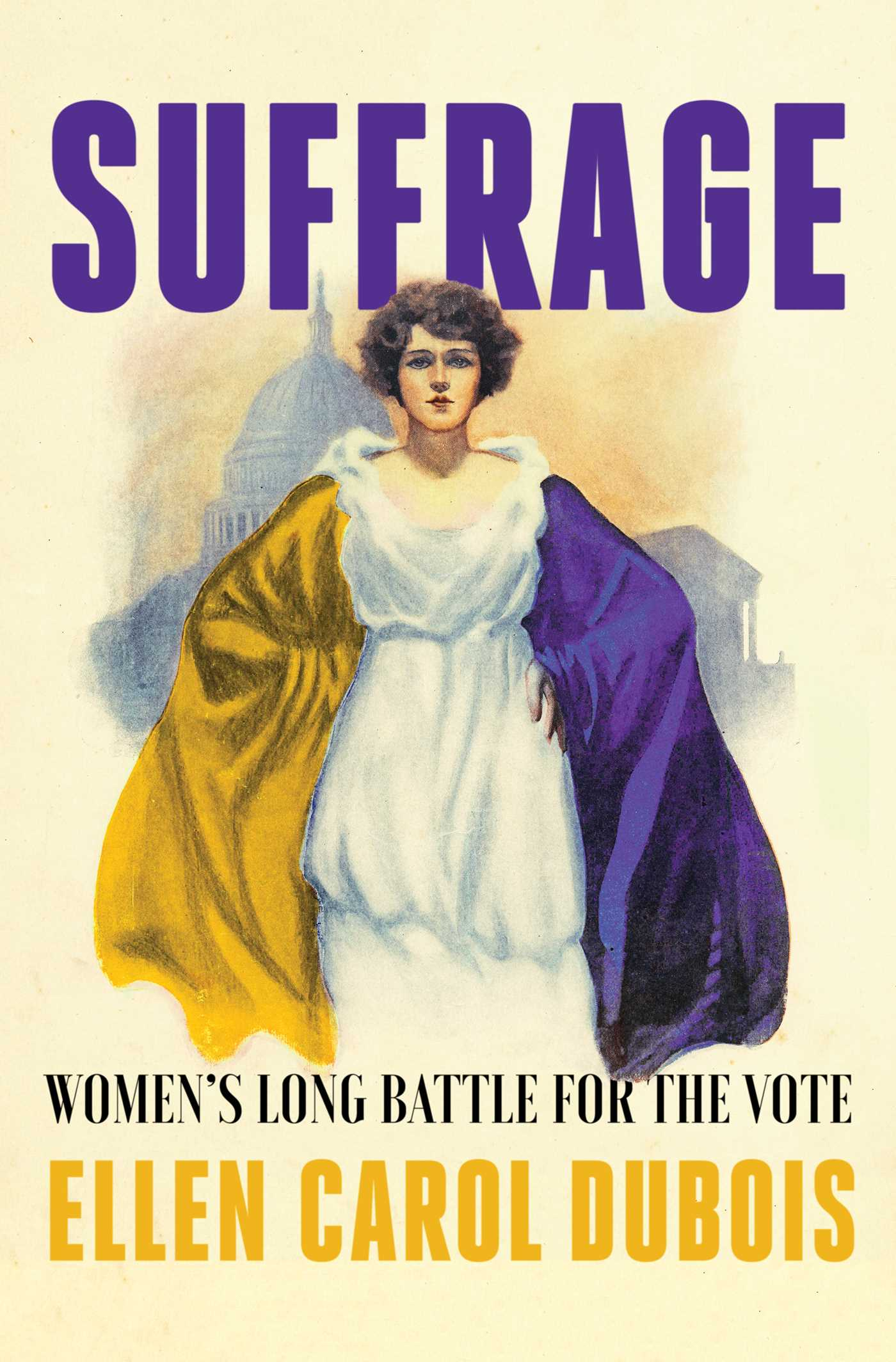 Suffrage: Women's Long Battle for the Vote