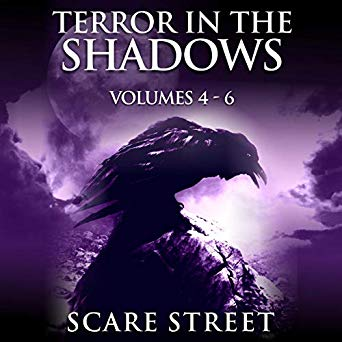 Terror in the Shadows: Volumes 4-6 (Terror in the Shadows, #4-6)