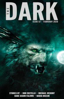 The Dark Magazine, Issue 57 (February 2020)