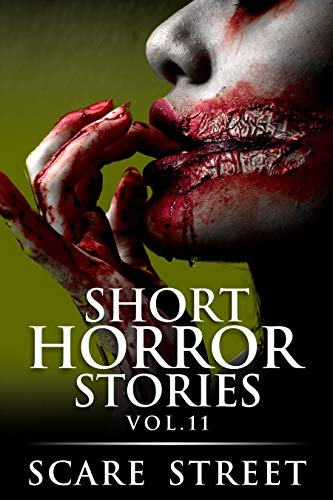 Short Horror Stories Vol. 11
