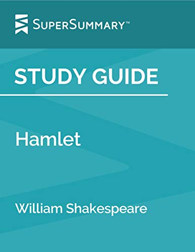 Study Guide: Hamlet by William Shakespeare