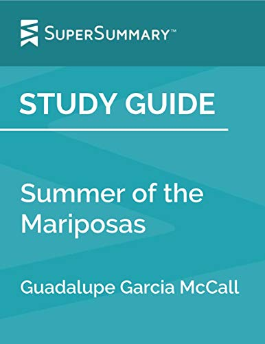 Study Guide: Summer of the Mariposas by Guadalupe Garcia McCall