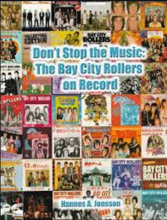 Don't Stop The Music: The Bay City Rollers On Record