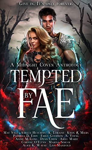 Tempted by Fae: A Midnight Coven Anthology