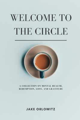 Welcome to the Circle: The Mental Health Book