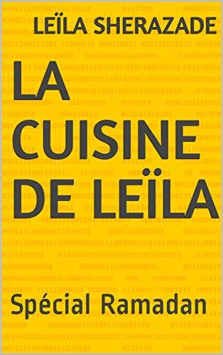 La cuisine de Leïla: Spécial Ramadan
