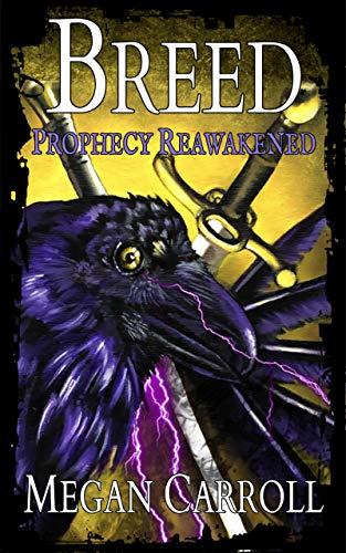 Breed: Prophecy Reawakened