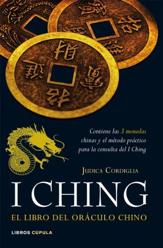 I ching. El libro del oráculo chino