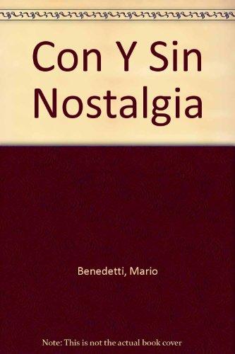 Con Y Sin Nostalgia