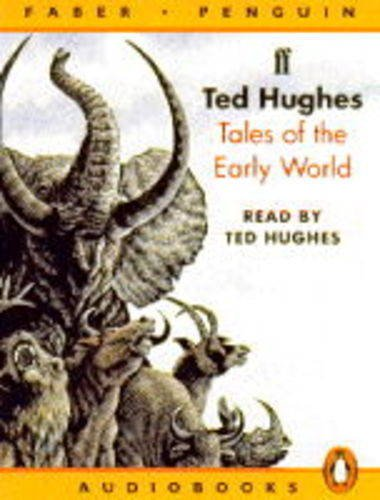 Tales of the Early World: Unabridged (Penguin/Faber audiobooks)