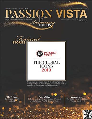 Passion Vista: Luxury, Lifestyle & Business Magazine (Volume - I Issue Book 5)