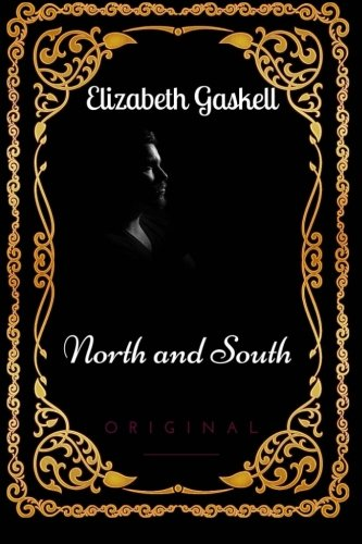North and South: By Elizabeth Gaskell : Illustrated
