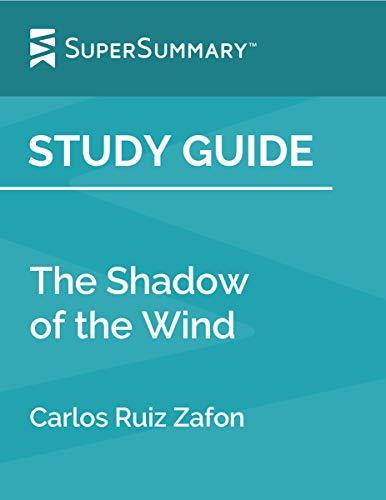 Study Guide: The Shadow of the Wind by Carlos Ruiz Zafon
