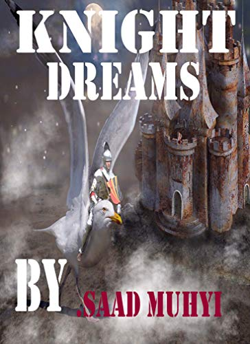 """Knight of Dreams/Very real romantic story """",,Electronic Book(PDF).."""