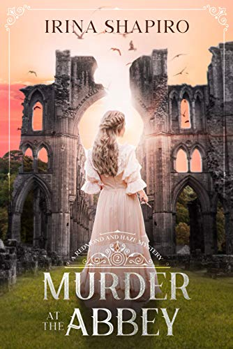 Murder at the Abbey (Redmond and Haze Mysteries #2)