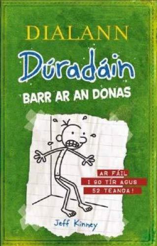Dialann Duradain: Barr ar an Donas (the Last Straw) 2017