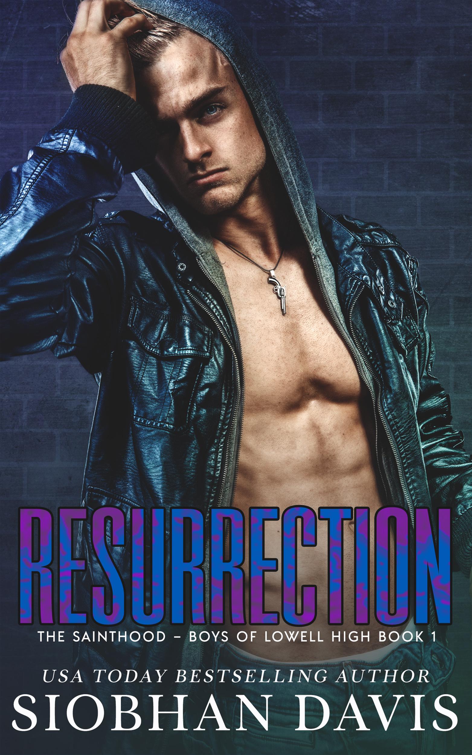 Resurrection (The Sainthood - Boys of Lowell High #1)