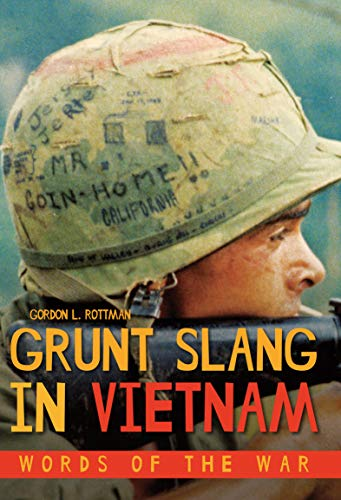 Grunt Slang in Vietnam: Words of the War