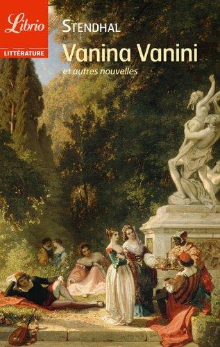 Vanina Vanini et autres nouvelles (Librio littérature t. 1070)