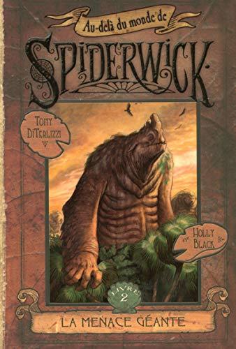 Au-delà du monde de Spiderwick - tome 2 La menace géante (02)