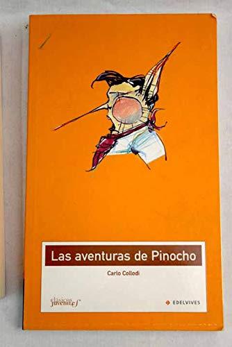 Las aventuras de Pinocho/ The Pinocchio Adventures