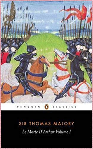 Le Morte D'Arthur, vol 1 [ignatius critical editions][Special edition] (Annotated) by Thomas Malory