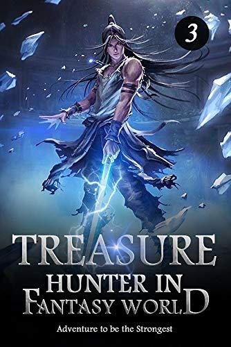Treasure Hunter in Fantasy World 3: Dual Cultivation