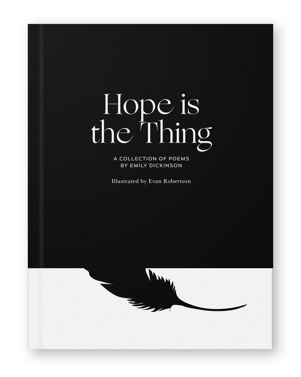Hope is the Thing: A Collection of Poems by Emily Dickinson