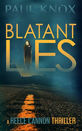 Blatant Lies (Reese Cannon Thriller #1)
